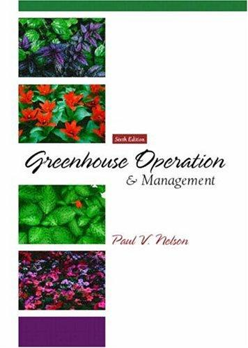 Greenhouse Operation and Management (6th Edition)
