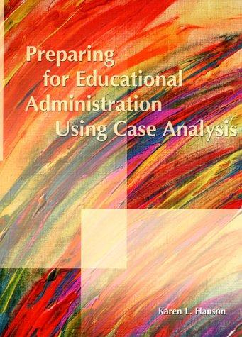 Download Preparing for Educational Administration Using Case Analysis