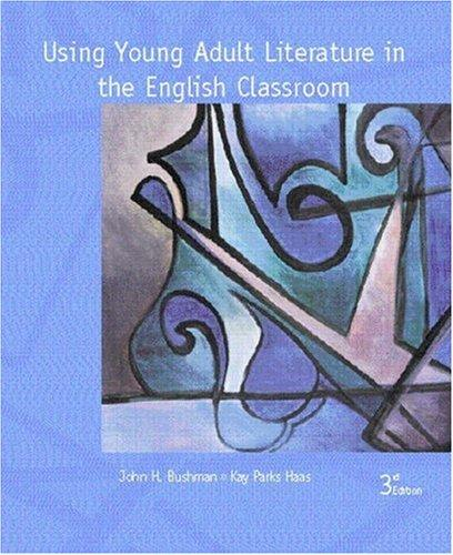 Download Using young adult literature in the English classroom
