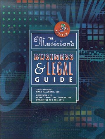 The Musician's Business and Legal Guide (3rd Edition)