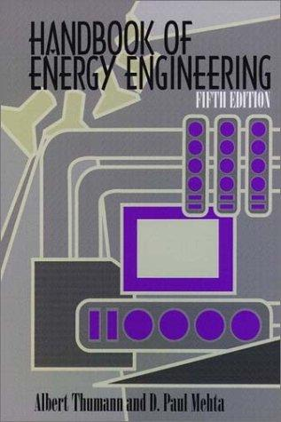 Handbook of Energy Engineering (5th Edition)