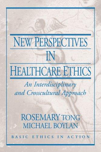 Download New perspectives in health care ethics