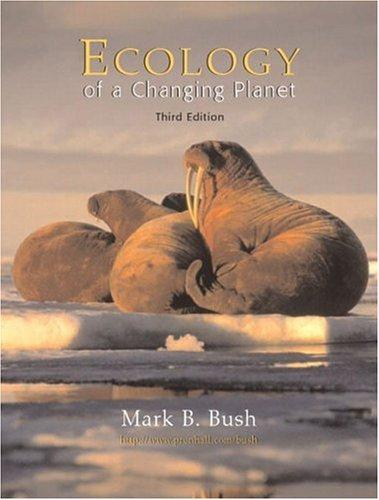 Ecology of a Changing Planet (3rd Edition)