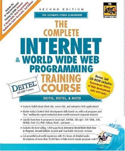 The Complete Internet and World Wide Web Programming Training Course (2nd Edition)