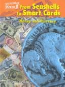 From Seashells to Smart Cards