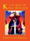Download The Way Of King Arthur