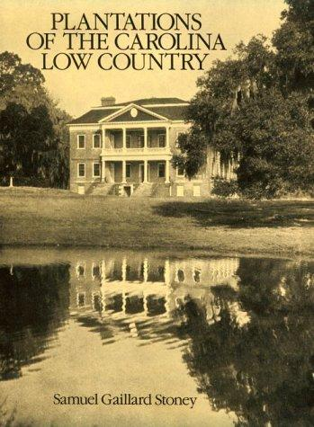 Download Plantations of the Carolina low country