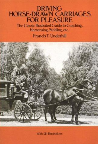 Download Driving horse-drawn carriages for pleasure