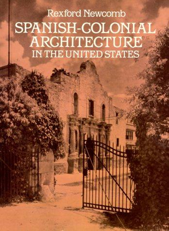 Download Spanish-colonial architecture in the United States
