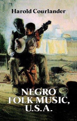 Download Negro folk music U.S.A.