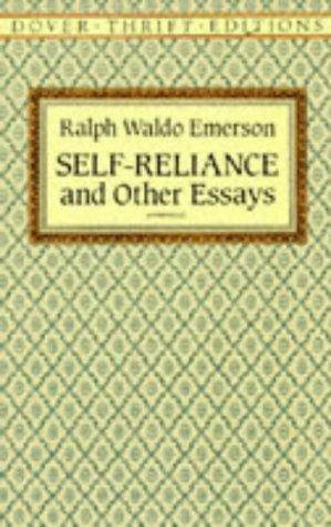Self-reliance, and other essays