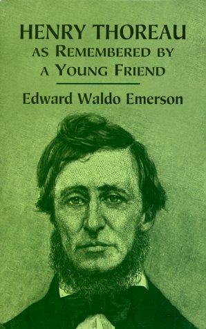 Download Henry Thoreau as remembered by a young friend
