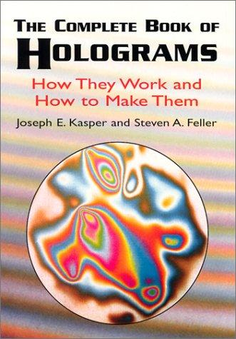 The complete book of holograms