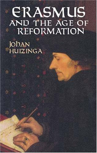 Erasmus and the Age of Reformation