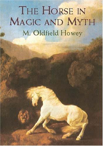 Download The horse in magic and myth