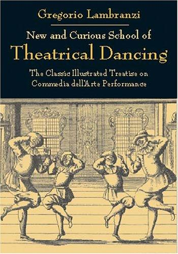 Download New and Curious School of Theatrical Dancing