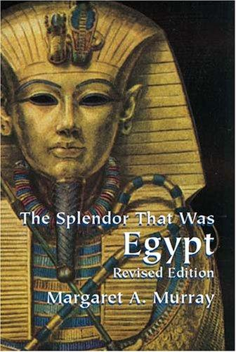 Download The splendor that was Egypt