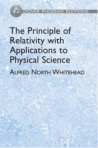 Download The principle of relativity with applications to physical science
