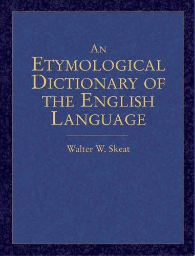 Download An etymological dictionary of the English language