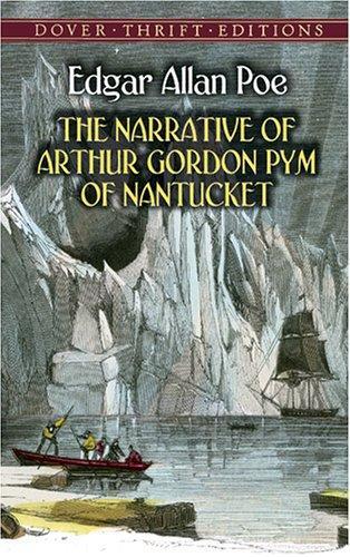 The Narrative of Arthur Gordon Pym of Nantucket (Thrift Edition)
