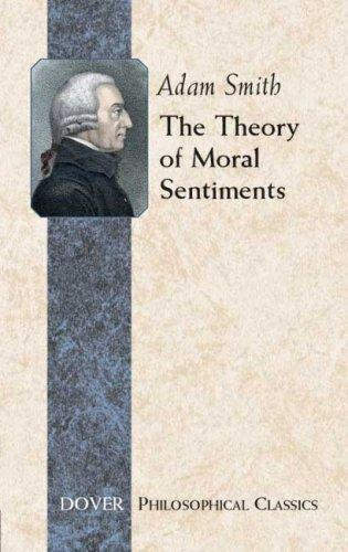 The Theory of Moral Sentiments (Philosophical Classics)