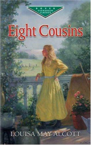 Download Eight Cousins (Evergreen Classics)