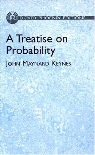 Download A Treatise on Probability (Phoenix Edition)