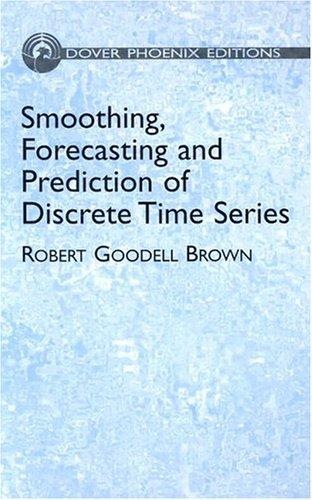 Download Smoothing, forecasting and prediction of discrete time series