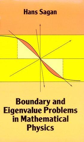 Download Boundary and eigenvalue problems in mathematical physics