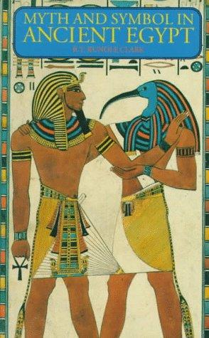 Download Myth and Symbol in Ancient Egypt