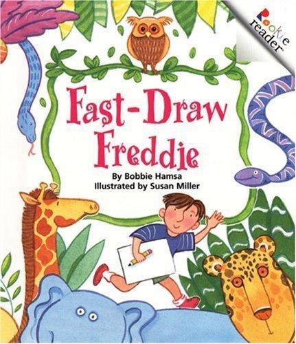 Fast-draw Freddie
