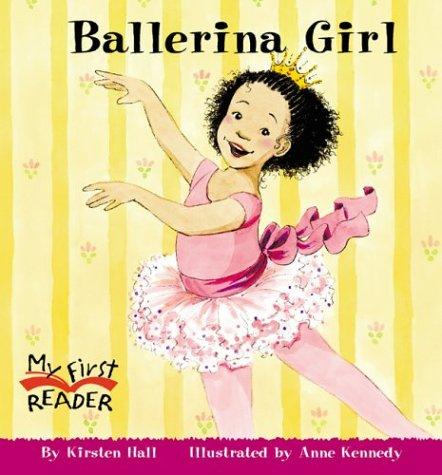 Download Ballerina Girl (My First Reader)
