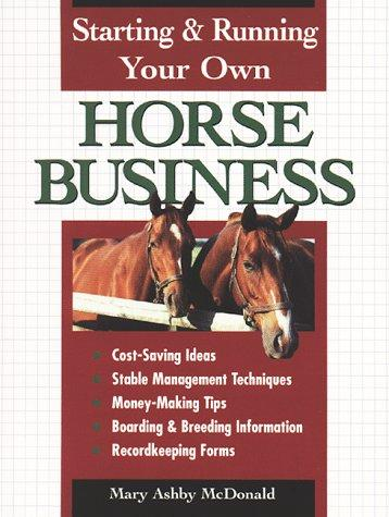 Download Starting & running your own horse business