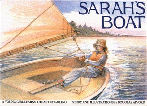 Image for Sarah's Boat: A Young Girl Learns the Art of Sailing