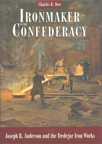Download Ironmaker to the Confederacy