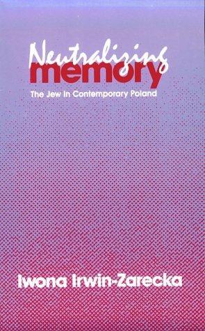 Download Neutralizing Memory