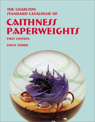 Caithness Paperweights (1st Edition)