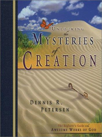 Download Unlocking the Mysteries of Creation