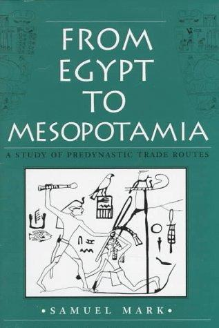 Download From Egypt to Mesopotamia