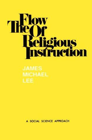 The flow of religious instruction