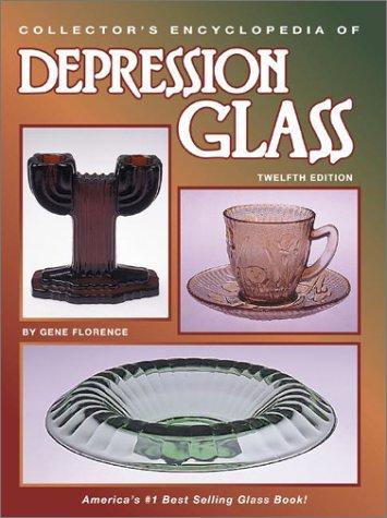 Download Collector's Encyclopedia of Depression Glass