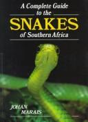 Download A complete guide to the snakes of southern Africa