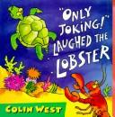 Download Only Joking! Laughed the Lobster