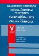Download Illustrated handbook of physical-chemical properties and environmental fate for organic chemicals