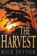 The Harvest by Rick Joyner, Rick Joyner