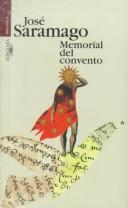 Memorial Del Convento/baltazar And Blimunda by José Saramago
