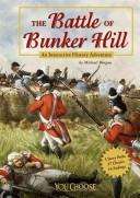 Download The Battle of Bunker Hill (You Choose Books)