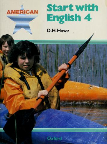 Cover of: American Start With English Student Book 4 | D.H. Howe