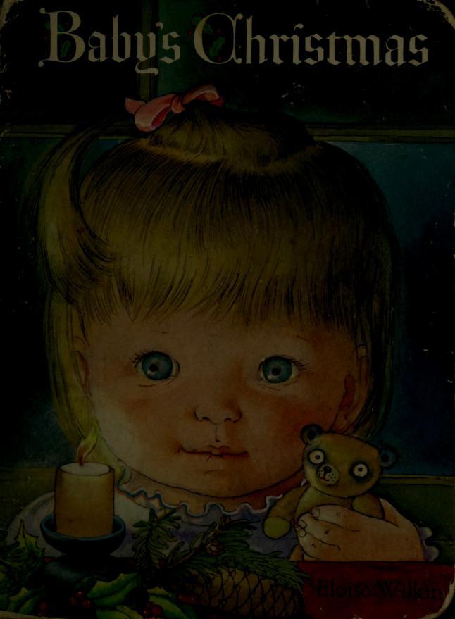 Baby's Christmas by Eloise Wilkin