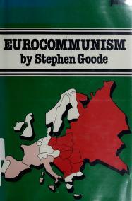 Cover of: Eurocommunism | Stephen Goode